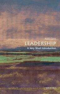 Leadership: A Very Short Introduction - Keith Grint - cover