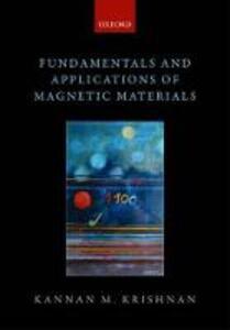Fundamentals and Applications of Magnetic Materials - Kannan M. Krishnan - cover