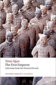 The First Emperor: Selections from the Historical Records - Sima Qian,K. E. Brashier - cover