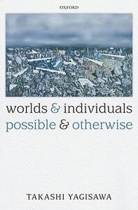 Worlds and Individuals, Possible and Otherwise - Takashi Yagisawa - cover