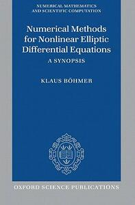 Numerical Methods for Nonlinear Elliptic Differential Equations: A Synopsis - Klaus Boehmer - cover