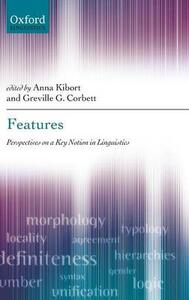 Features: Perspectives on a Key Notion in Linguistics - cover