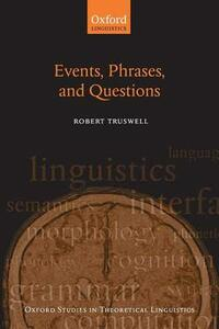 Events, Phrases, and Questions - Robert Truswell - cover