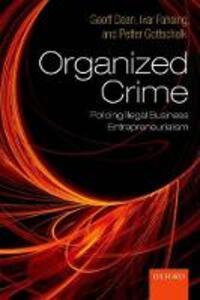 Organized Crime: Policing Illegal Business Entrepreneurialism - Geoff Dean,Ivar Fahsing,Petter Gottschalk - cover