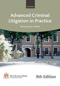 Advanced Criminal Litigation in Practice - The City Law School - cover