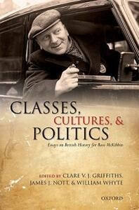 Classes, Cultures, and Politics: Essays on British History for Ross McKibbin - cover