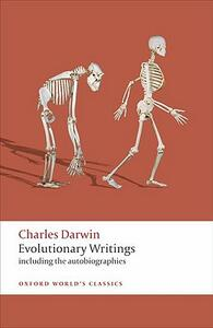 Evolutionary Writings: including the Autobiographies - Charles Darwin - cover