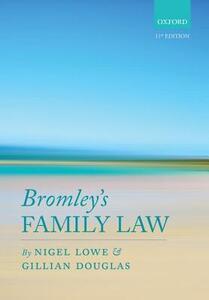 Bromley's Family Law - Nigel Lowe,Gillian Douglas - cover