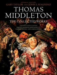Thomas Middleton: The Collected Works - cover