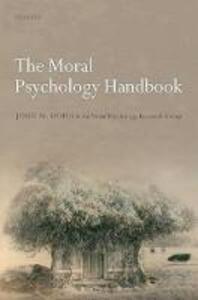 The Moral Psychology Handbook - John M. Doris,The Moral Psychology Research Group - cover
