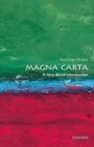 Magna Carta: A Very Short Introduction - Nicholas Vincent - cover