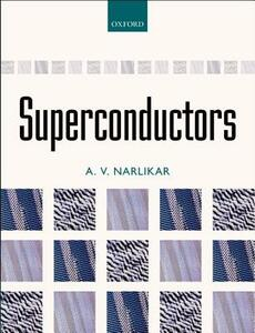 Superconductors - A. V. Narlikar - cover