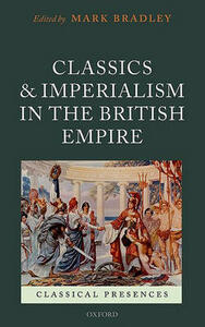 Classics and Imperialism in the British Empire - cover