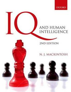 IQ and Human Intelligence - Nicholas MacKintosh - cover