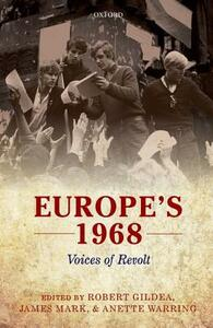 Europe's 1968: Voices of Revolt - cover