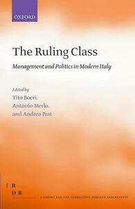 The Ruling Class: Management and Politics in Modern Italy - cover