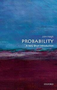 Probability: A Very Short Introduction - John Haigh - cover