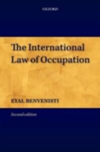 The International Law of Occupation - Eyal Benvenisti - cover