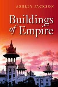 Buildings of Empire - Ashley Jackson - cover