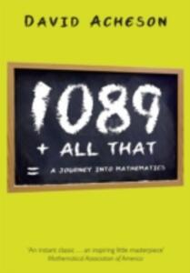 1089 and All That: A Journey into Mathematics - David Acheson - cover