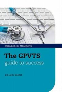 The GPVTS Guide to Success - Lucy Blunt - cover