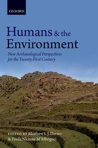 Humans and the Environment: New Archaeological Perspectives for the Twenty-First Century - cover