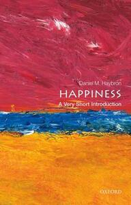 Happiness: A Very Short Introduction - Daniel M. Haybron - cover