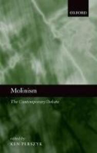 Molinism: The Contemporary Debate - cover
