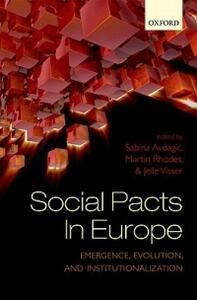Social Pacts in Europe: Emergence, Evolution, and Institutionalization - cover