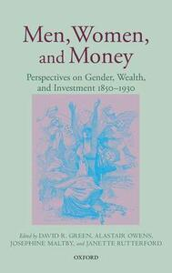 Men, Women, and Money: Perspectives on Gender, Wealth, and Investment 1850-1930 - cover
