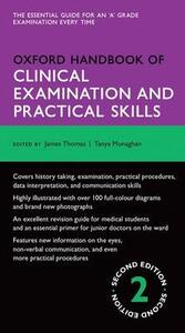Oxford Handbook of Clinical Examination and Practical Skills - James Thomas,Tanya M. Monaghan - cover