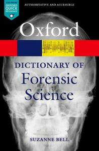 A Dictionary of Forensic Science - Suzanne Bell - cover