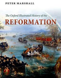 The Oxford Illustrated History of the Reformation - cover