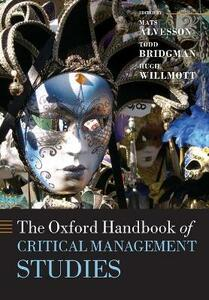 The Oxford Handbook of Critical Management Studies - cover