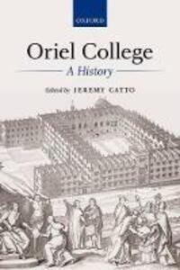 Oriel College: A History - cover
