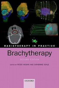Radiotherapy in Practice - Brachytherapy - cover