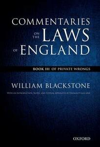 The Oxford Edition of Blackstone's: Commentaries on the Laws of England: Book III: Of Private Wrongs - William Blackstone - cover