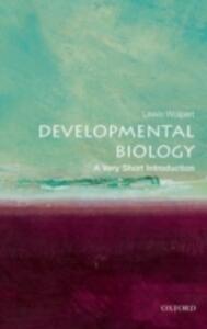 Developmental Biology: A Very Short Introduction - Lewis Wolpert - cover