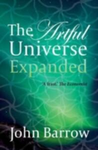 The Artful Universe Expanded - John Barrow - cover