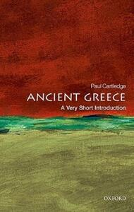 Ancient Greece: A Very Short Introduction - Paul Cartledge - cover