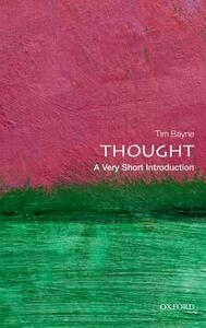 Thought: A Very Short Introduction - Tim Bayne - cover