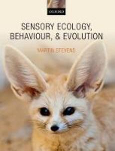 Sensory Ecology, Behaviour, and Evolution - Martin Stevens - cover