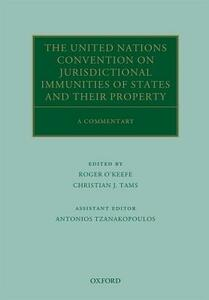 The United Nations Convention on Jurisdictional Immunities of States and Their Property: A Commentary - cover
