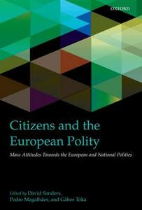 Citizens and the European Polity: Mass Attitudes Towards the European and National Polities - cover