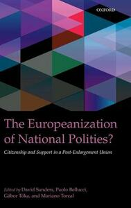 The Europeanization of National Polities?: Citizenship and Support in a Post-Enlargement Union - cover
