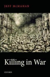 Killing in War - Jeff McMahan - cover