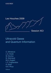 Ultracold Gases and Quantum Information: Lecture Notes of the Les Houches Summer School in Singapore: Volume 91, July 2009 - cover