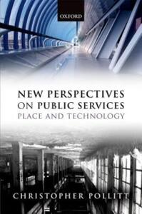 New Perspectives on Public Services: Place and Technology - Christopher Pollitt - cover