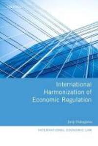 International Harmonization of Economic Regulation - Junji Nakagawa - cover