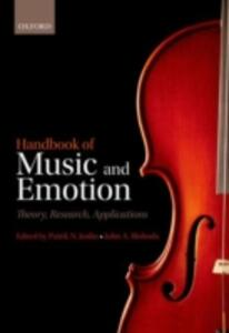 Handbook of Music and Emotion: Theory, Research, Applications - cover